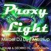 ProxyLight (Mikael DJ Live Mashup) [FREE DOWNLOAD]
