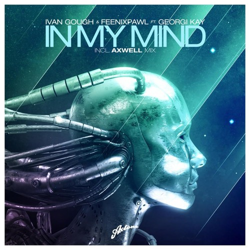 Ivan Gough & Feenixpawl Feat Georgi Kay - In My Mind (DJ Romani Tomorrowland Mix)