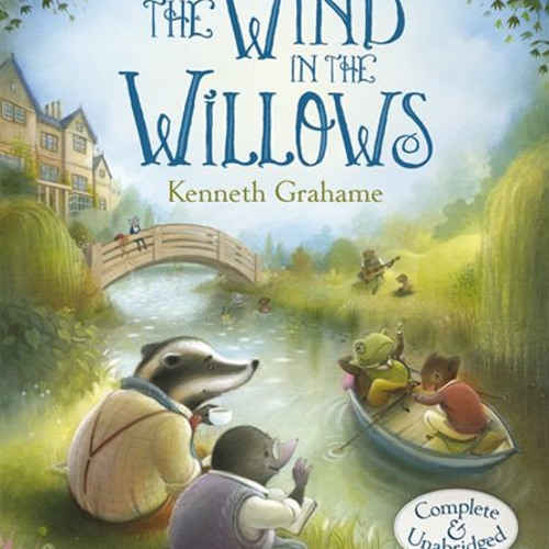 The Wind in the Willows (by Agnes Irwin 2nd grade classes 2014)