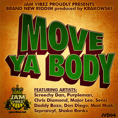 Move Ya Body Riddim
