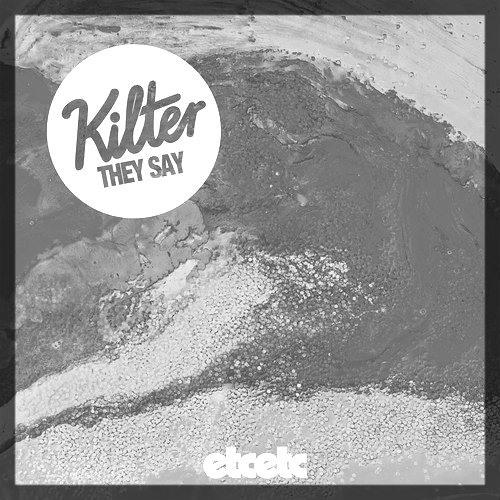Kilter - They Say [KR$CHN Remix]