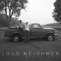Loud Neighbor The Fellonship Artwork