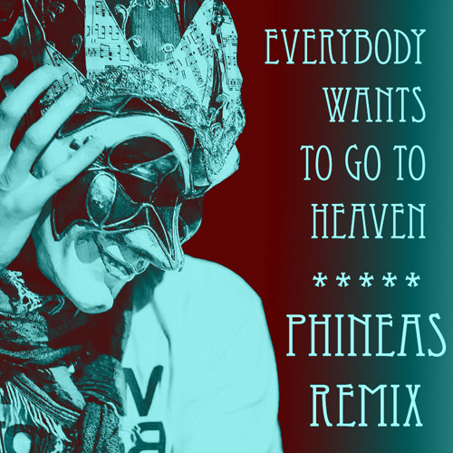 Boris Brejcha - Everybody Wants To Go To Heaven (PHINEAS Bootleg) *Free Download in Description*