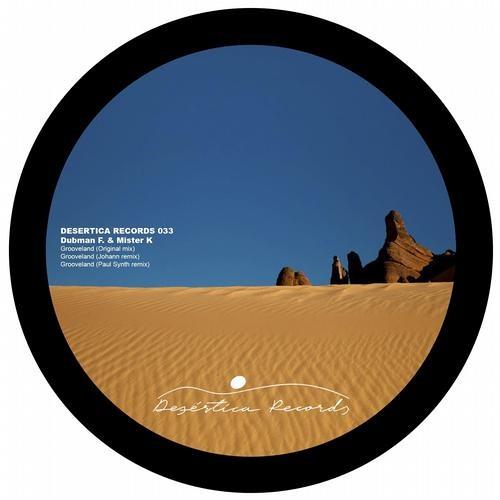 Dubman F & Mister K - Grooveland (Paul Synth Remix)