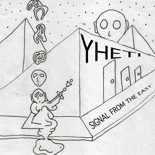 Yheti - Signal From The East