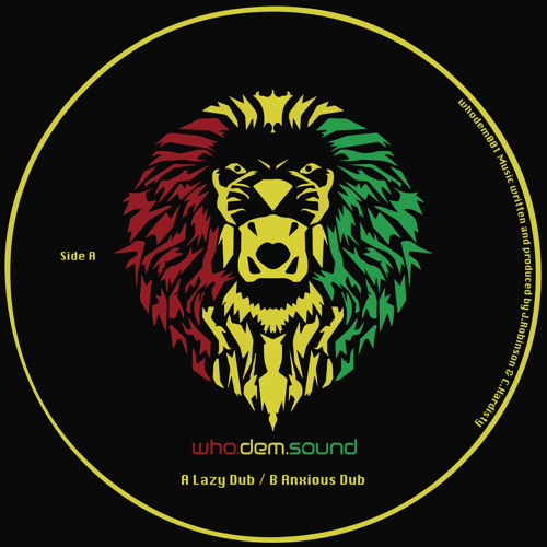 WHODEM001 WhoDemSound - A. Lazy Dub / B. Anxious Dub 10'' Vinyl (Out Now)