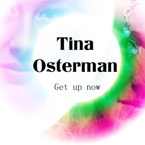 Tina Osterman - Get Up Now