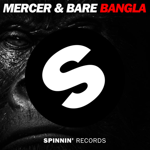 MERCER & BARE - Bangla (Original Mix) available April 28th