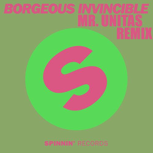 Borgeous - Invincible (Mr. Unitas Remix)
