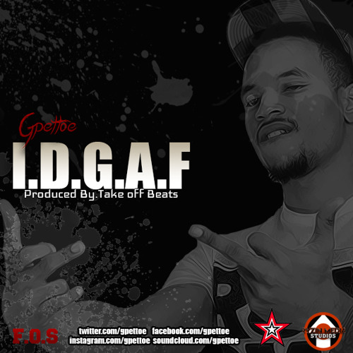 I.D.G.A.F. Produced By. Mr. Creashaun & Take Off Beats