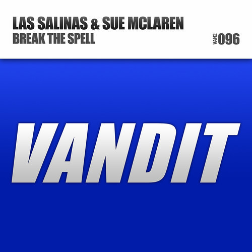 Las Salinas & Sue McLaren - Break The Spell (Original Mix) [Teaser]