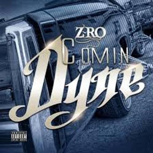 Z-Ro - Comin' Dyne (New 2014)