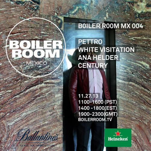 Century Boiler Room Mexico Live Set