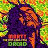 Marty Dread - The Hits (2003-2010)