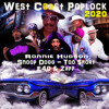 West Coast Poplock 2020  (Snoop Dogg Too Short E-40, Zapp, Rappin 4Tay, Celly Cel, Funkmaster Ozone)