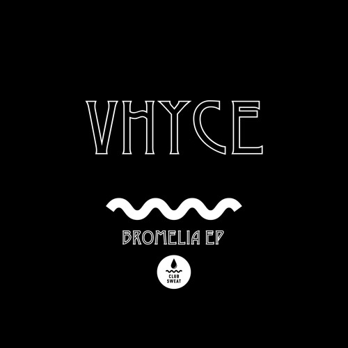 "Vhyce ""Bromelia"" Teaser"