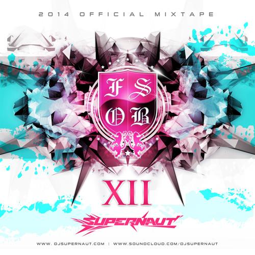 FSOB 2014 Mix Tape