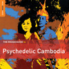 Pan Ron: Paem Nas Sneha (Love Like Honey) (taken from The Rough Guide To Psychedelic Cambodia)