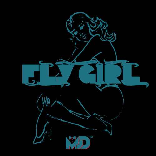 Fly Girl [prod. by Upgrayde]