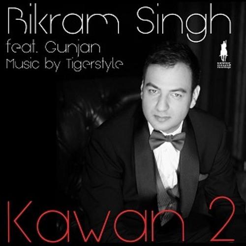KAWAN 2 | BIKRAM SINGH ft.GUNJAN | MUSIC- TIGERSTYLE | awesome song