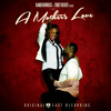 A Mother's Love Soundtrack (Sampler)