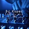 DJ Kopec Mix #3.5
