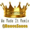 We Made It Remix