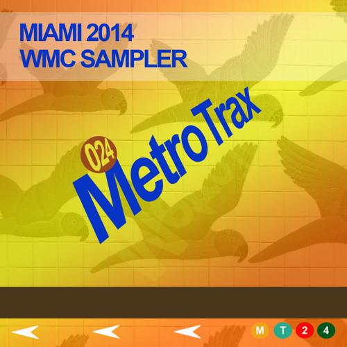 Miami 2014: WMC Sampler           Mixed By Dj Romain (FREE DOWNLOAD)