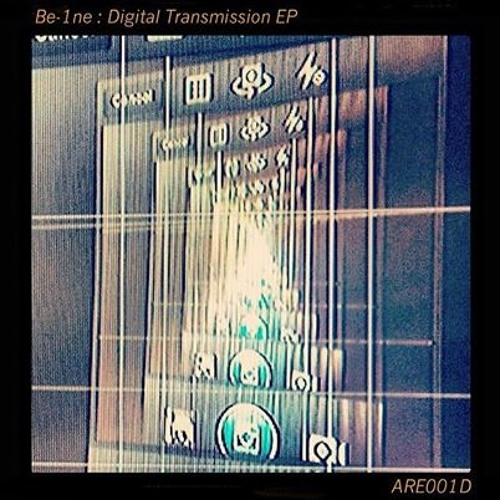 Be-1ne - Digital Transmission EP (ARE001D) Out Now!