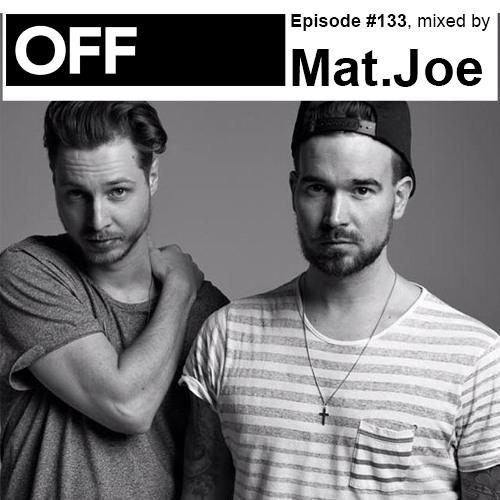 Podcast Episode #133, mixed by Mat.Joe