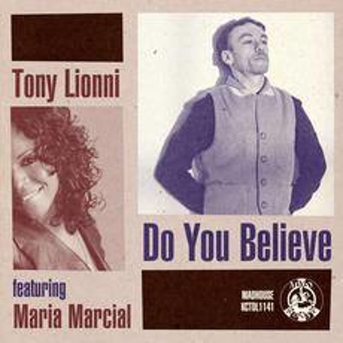 "Tony Lionni ""Do You Believe (Francois Dubois/ Funk D'Void Remix)"""