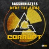 BASSMinisters - Drop The Bomb (Original Mix) [OUT NOW]