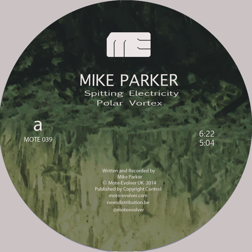 Mote039 :: Mike Parker - Spitting Electricity