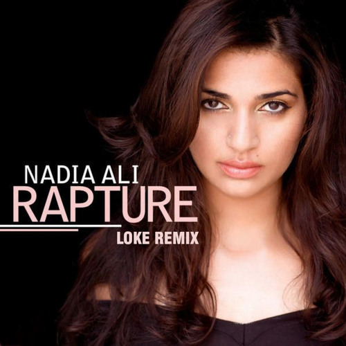 Nadia Ali - Rapture (Loke Remix)