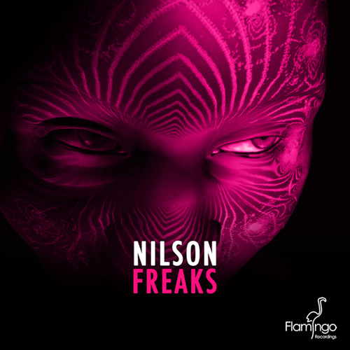 Nilson - Freaks (Preview) [Flamingo Recordings]