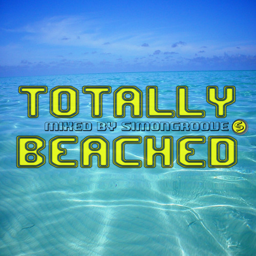 Totally Beached Mix By Simongroove