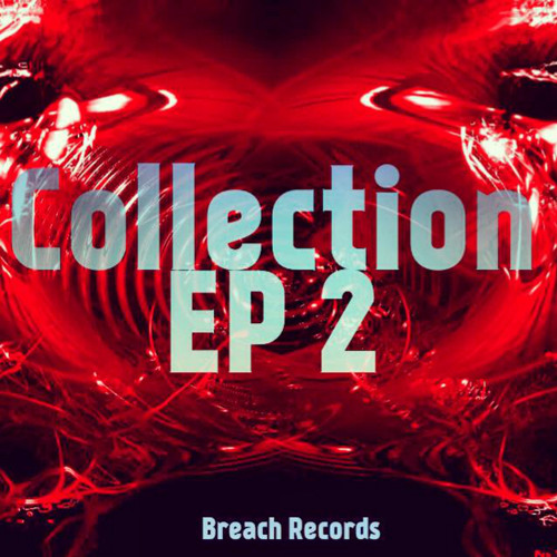 Various Artists - Collections EP 2 (OUT 10/04/2014)