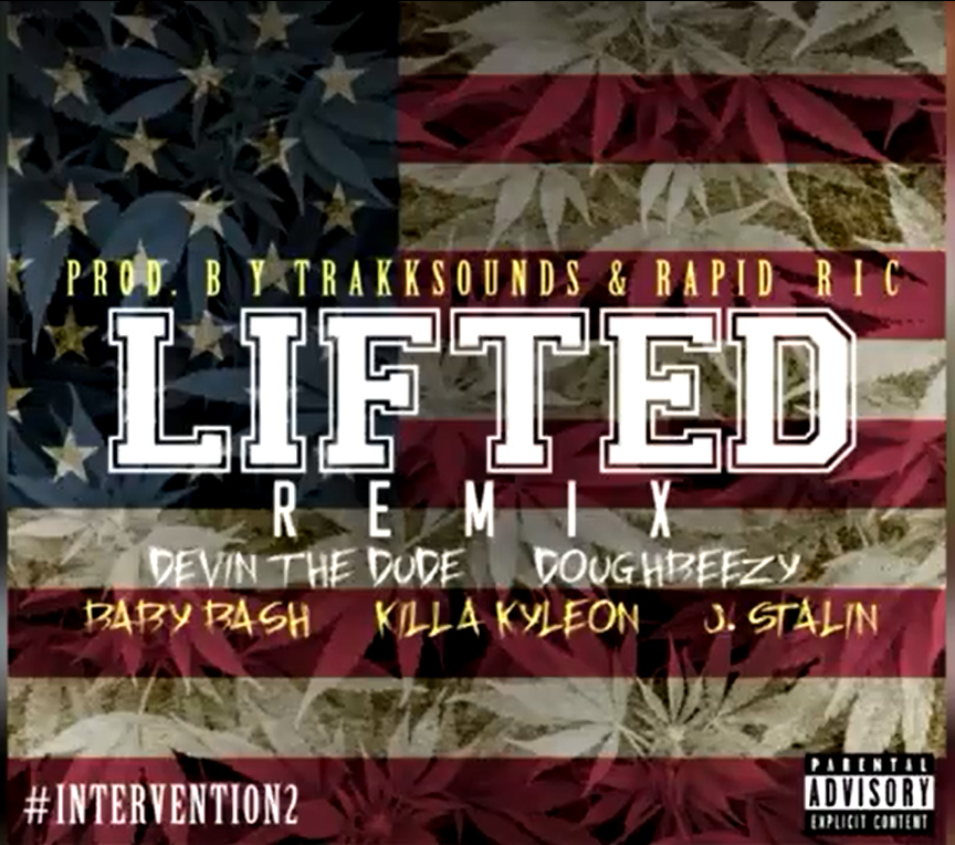 Devin The Dude & Doughbeezy ft  Baby Bash, Killa Kyleon And J Stalin - Lifted (Remix) [Thizzler.com]