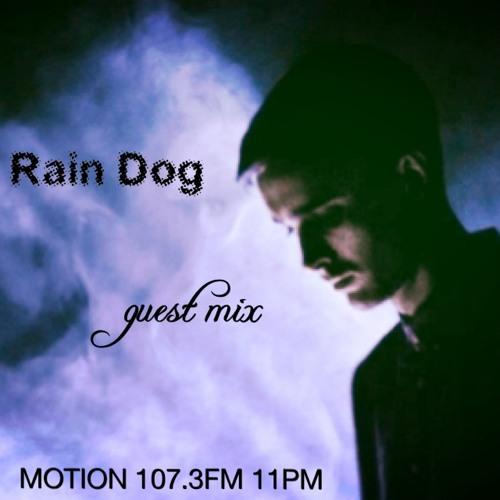 Motion w/ Naina (02-04-14) + Rain Dog guest mix