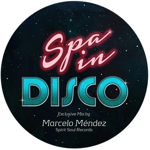 Spa In Disco Exclusive Mix By MARCELO MÈNDEZ