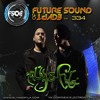 Aly & Fila FSOE  334 - 335  Future Sound  ARCZI - Natural Harmony (UDM Remix)