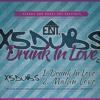 Drunk in Love - X5 Dubs