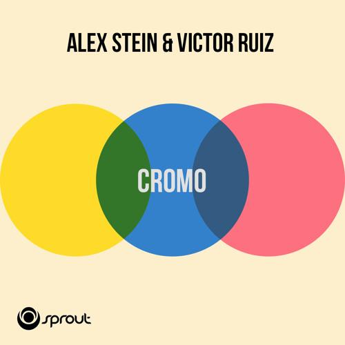 Alex Stein & Victor Ruiz - Cromo (Original Mix)