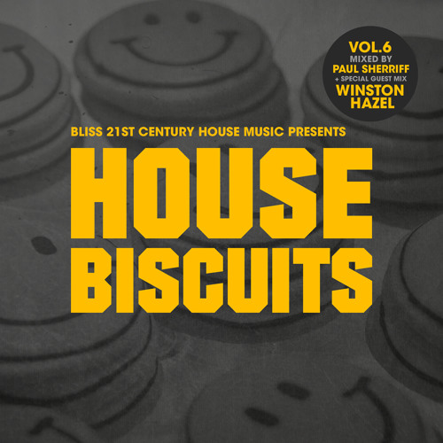 'HOUSE BISCUIT VOL 6'   Paul Sherriff and Guestmix by WINSTON HAZEL