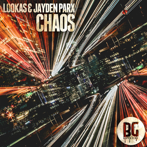Lookas & Jayden Parx - Chaos (Out Now)