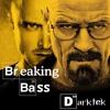 Darktek - Breaking Bass (Original)