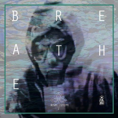 Breathe by Irish Steph (Louis La Roche Remix)