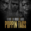 Future - Poppin Tags [Remix] ft Boosie