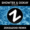 Showtek & Ookay- Bouncer (ZEKE&ZOID REMIX)