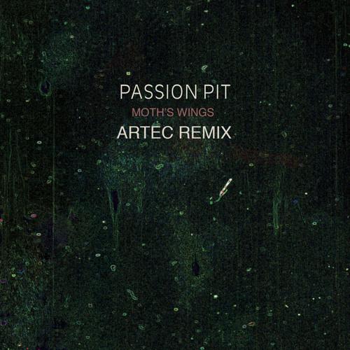 Passion Pit - Moth's Wings (Artec Remix)